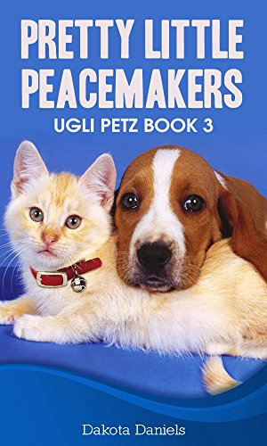 Pretty Little Peacemakers (A Humorous and Heart-Warming ...