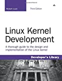 Linux Kernel Development (Developers Library)