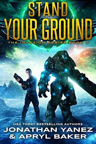 - Stand Your Ground: A Gateway to the Galaxy Series (The Invasion Book 2)
