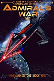Admiral's War Part One (A Spineward Sectors Novel: Book 9)