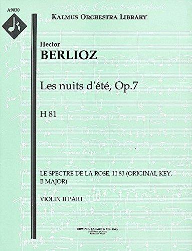 Les nuits d'été, Op.7, H 81 (Le spectre de la rose, H 83 (original key, B major)): Violin II part (Qty 5) [A9030]