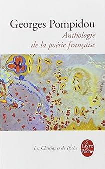 Anthologie de la poésie française par Pompidou