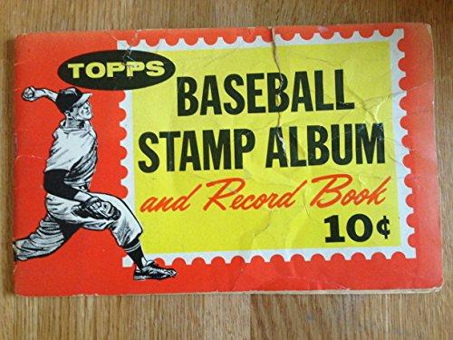 Topps Chewing Gum - 1962 TOPPS CHEWING GUM INC. TOPPS BASEBALL STAMP ALBUM & RECORD BOOK