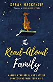 #1: The Read-Aloud Family: Making Meaningful and Lasting Connections with Your Kids