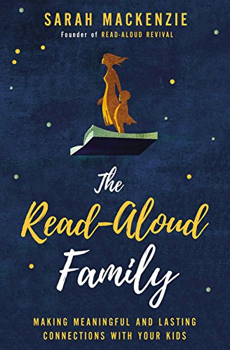 The Read-Aloud Family: Making Meaningful and Lasting Connections with Your Kids ()