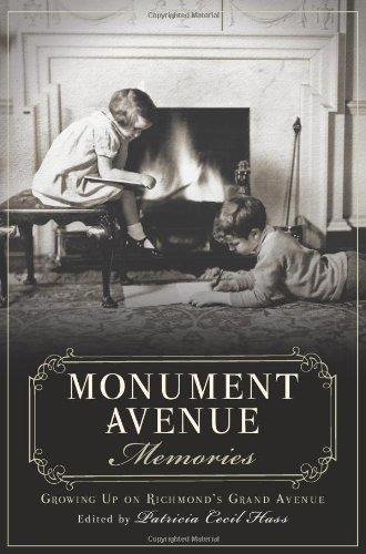 Download Monument Avenue Memories:: Growing Up on Richmond's Grand Avenue pdf epub
