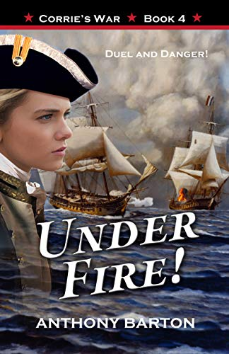 UNDER FIRE! : Duel and Danger! (Corrie
