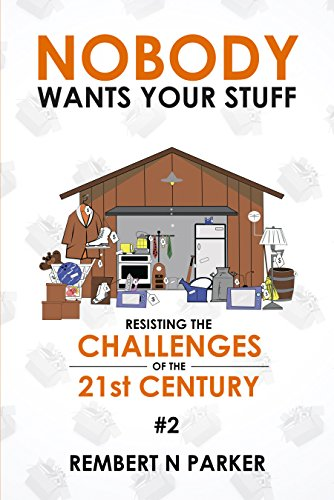 Nobody wants your stuff resisting the challenges of the 21st nobody wants your stuff resisting the challenges of the 21st century 2 by fandeluxe Images