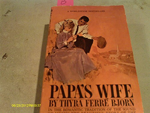 Papa'S Wife by Thyra Ferre Bjorn