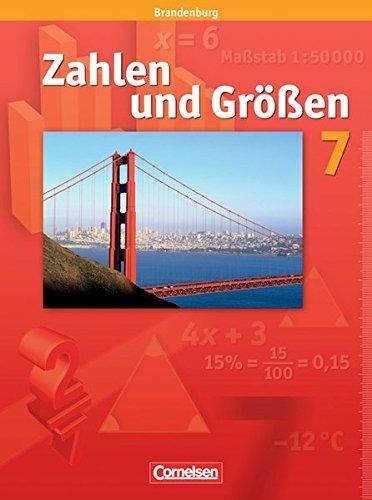 Zahlen und Größen 7. Schuljahr. Schülerbuch. Brandenburg: Sekundarstufe I (Größe Guides Uk)