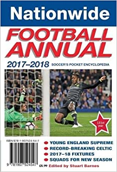 Nationwide Football Annual 2017-2018: Amazon.co.uk: Stuart Barnes ...
