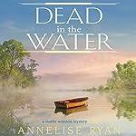Dead in the Water | Annelise Ryan