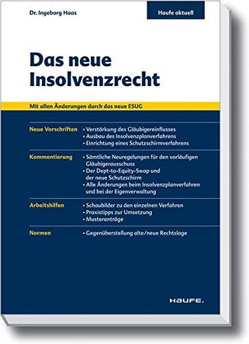 Das neue Insolvenzrecht (Haufe aktuell)