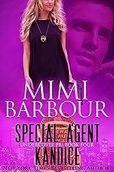 Special Agent Kandice (Undercover FBI Book 4)