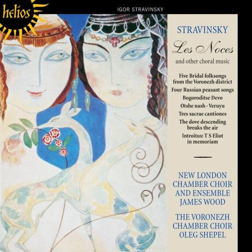 Stravinsky: Les Noces and other choral -