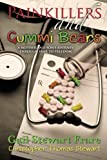 Download Painkillers and Gummi Bears: A mother and son's journey through fear to freedom in PDF ePUB Free Online