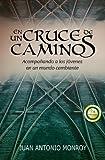 En un cruce de Caminos, Juan Antonio Monroy, 8492726695