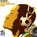 リッスン・アップ! 2010 FIFAワールドカップ・南アフリカ大会公式アルバム