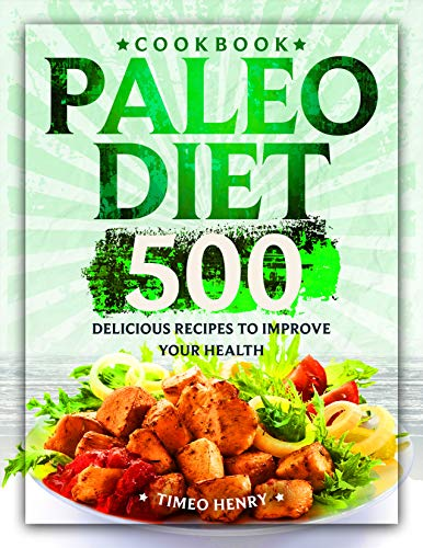 Pdf Fitness Paleo Diet Cookbook: 500 Delicious Recipes to Improve Your Health