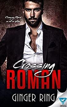 Crossing Roman (Genoa Mafia Series Book 1) by [Ring, Ginger]