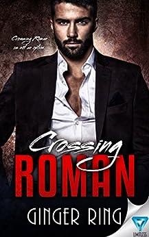 Crossing Roman (Genoa Mafia Series Book 1) by [Ring, Ginger]