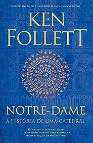 Notre-Dame: A história de uma catedral