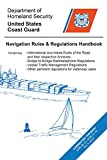 img - for Navigation Rules and Regulations Handbook: August 2014 Edition: Containing International and Inland Rules of the Road and Their Respective Annexes. Pertinent Regulations for Waterway Users book / textbook / text book