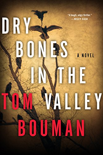 - Dry Bones in the Valley: A Novel (The Henry Farrell Series)