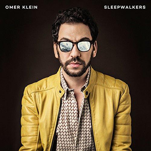 Omer Klein - Sleepwalkers - CD - FLAC - 2017 - NBFLAC Download