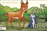 The Wolf and the Deer, Dalton Atchley, 1622953088