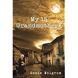 My 15 Grandmothers
