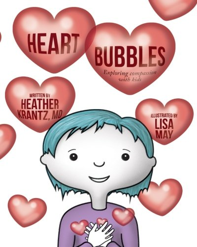 Heart Bubbles: Exploring compassion with kids]()
