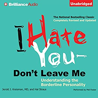 Amazon com: I Hate You - Don't Leave Me: Understanding the