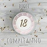Buon Compleanno: 18 Anni - Libro degli ospiti con 110 Pagine - Copertina Torta