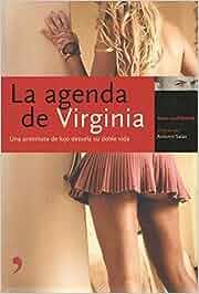 La agenda de Virginia. Una prostituta de lujo nos desvela su ...