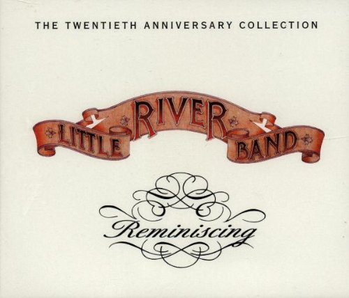 little river band reminiscing 25th anniversary