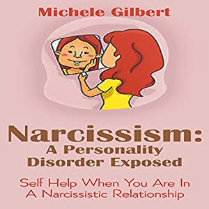 Narcissism: A Personality Disorder Exposed Audiobook