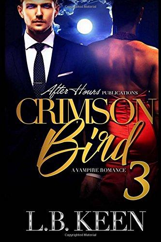 Download Crimson Bird 3: A Vampire Romance (Volume 3) PDF