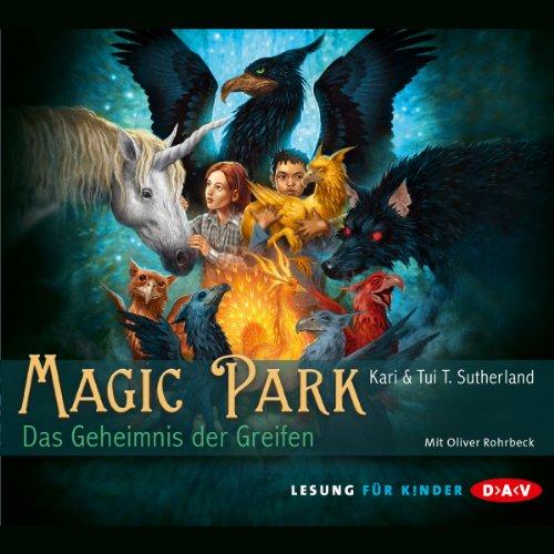 Das Geheimnis des Greifen (Magic Park 1)