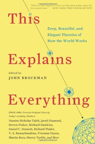 """This Explains Everything - Deep, Beautiful, and Elegant Theories of How the World Works"" av John Brockman"