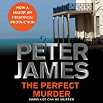 The Perfect Murder | Peter James