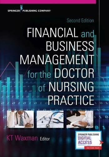 082612206X - Financial and Business Management for the Doctor of Nursing Practice, Second Edition