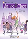 Dance Class #5: To Russia, With Love (Dance Class Graphic Novels)