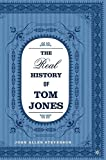 img - for The Real History of Tom Jones book / textbook / text book
