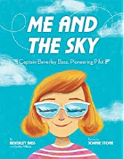 Me and the Sky: Captain Beverley Bass, Pioneering Pilot