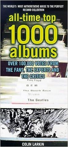 All Time Top 1000 Albums Colin Larkin 9780753503546 Amazon Com Books