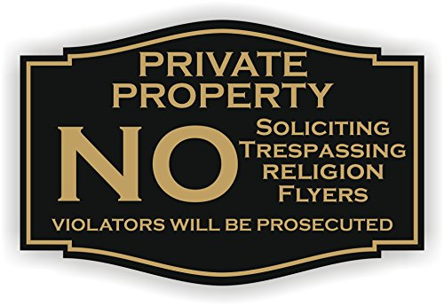 Price comparison product image No Soliciting Private Property No Trespassing No Religion Sign (3 x 4.5,  Black with Gold)
