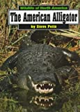 The American Alligator, Steve Potts, 156065581X