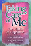 Taking Care of Me: The Habits of Happiness