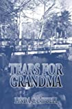 Tears for Grandma, Linda Campbell, 1592868746